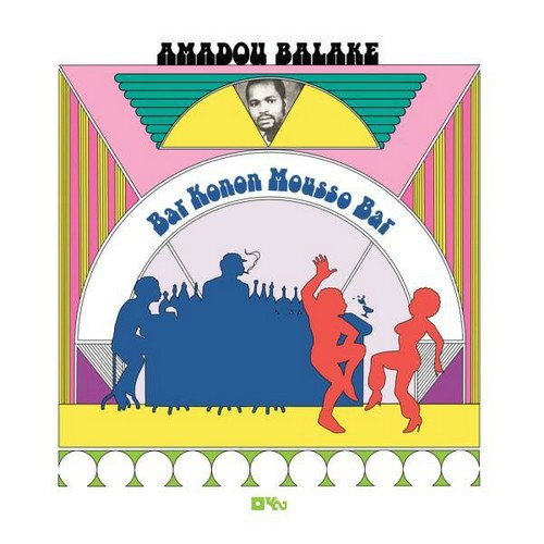 Amadou Balake - Bar Konon Mousso Bar (1978) [LP Remastered 2014]