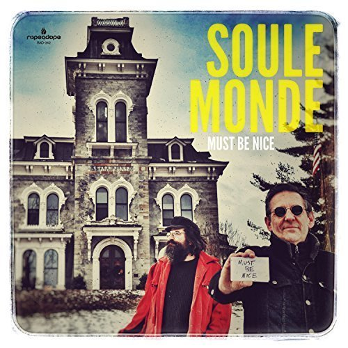 Soule Monde - Must Be Nice (2017) Lossless