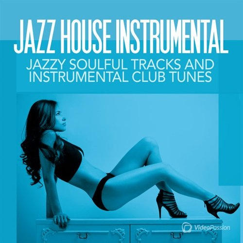 Jazzy Soulful Tracks and Instrumental Club Tunes (2017)