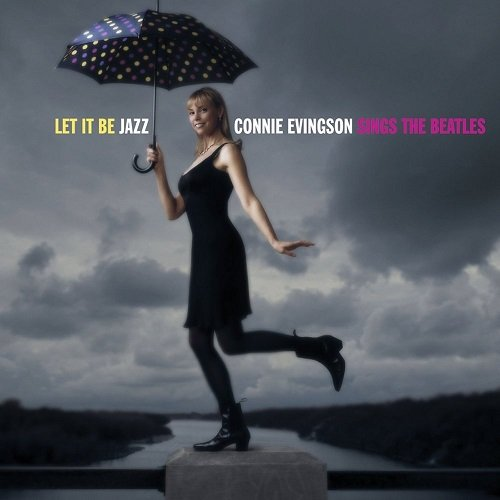 Connie Evingson - Let It Be Jazz: Connie Evingson Sings the Beatles (2003) FLAC