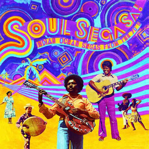 VA - Soul Sega Sa! Indian Ocean Segas From The 70's (2016)