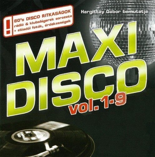 VA - Maxi Disco Vol.1-9 (2009) FLAC