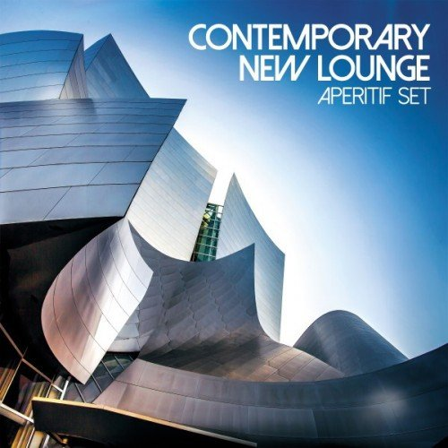 VA - Contemporary New Lounge. Aperitif Set (2017)