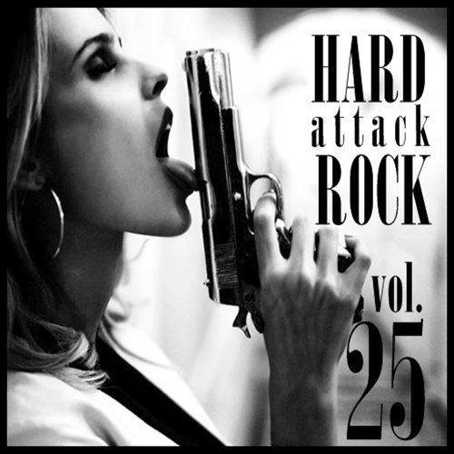 Hard - Rock Attack Vol.25 (2017)
