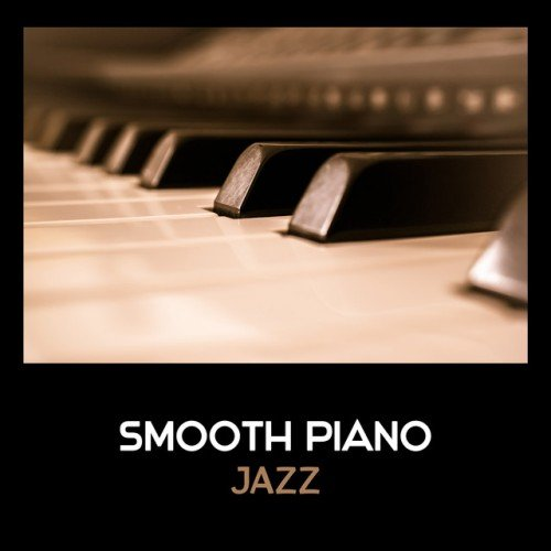 VA - Smooth Piano Jazz: Cool Modern Jazz (2017)