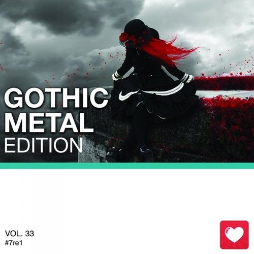 I Love Music! - Gothic Metal Edition Vol.33 (2017)