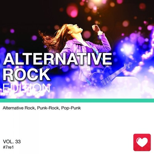 I Love Music! - Alternative Rock Edition Vol.33 (2017)