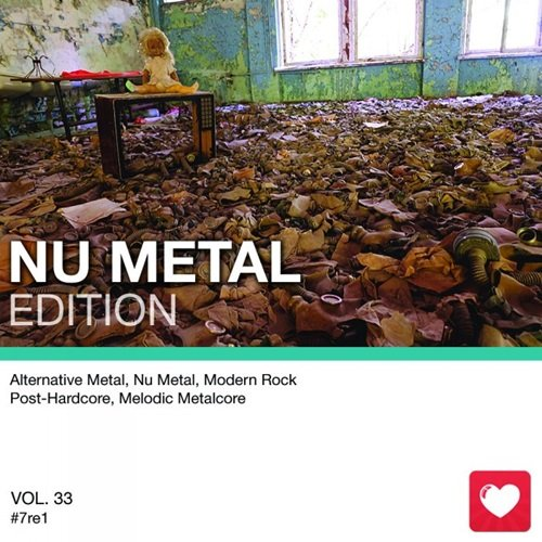 I Love Music! - Nu Metal Edition Vol.33 (2017)
