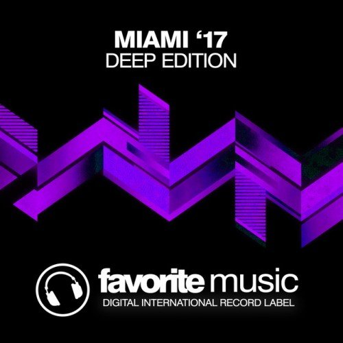 VA - Miami 17 Deep Edition (2017)