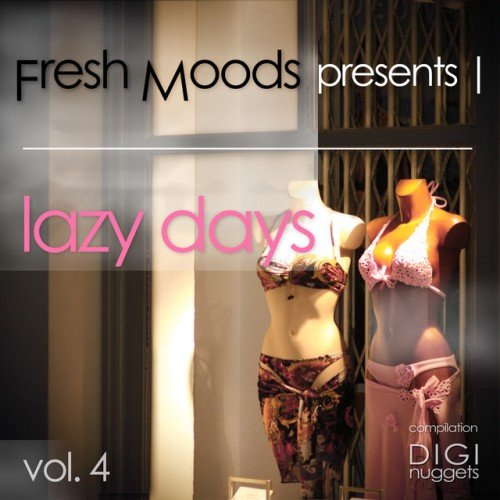VA - Fresh Moods pres. Lazy Days Vol.4 (2017)