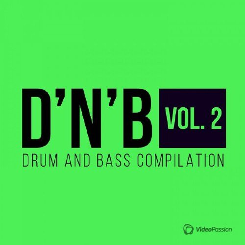VA - Drum'n'Bass Compilation Vol. 2 (2017)