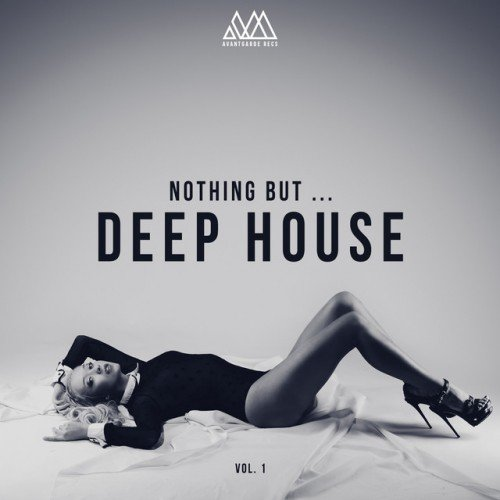VA - Nothing but... Deep House Vol.1 (2017)