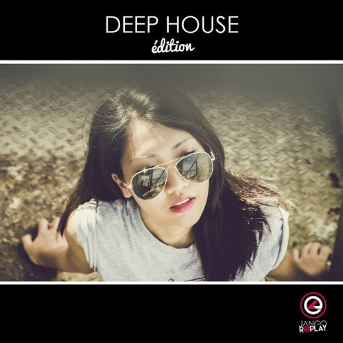 VA - Deep House Edition #010 (2017)