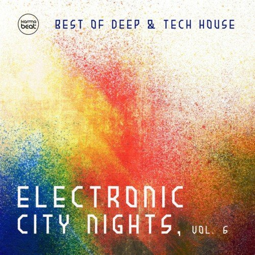 VA - Electronic City Nights Vol.6: Best Of Deep and Tech House (2017)