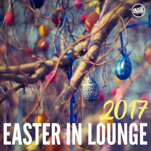 VA - Easter in Lounge (2017)
