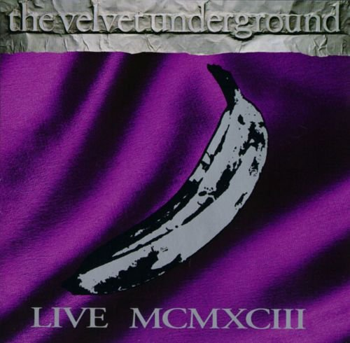 The Velvet Underground - Live MCMXCIII [2CD] (1993)