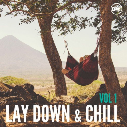 VA - Lay Down and Chill Vol.1 (2017)