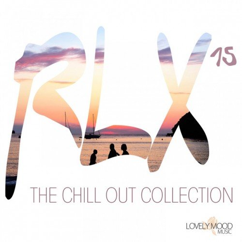 VA - RLX #15 The Chill Out Collection (2017)