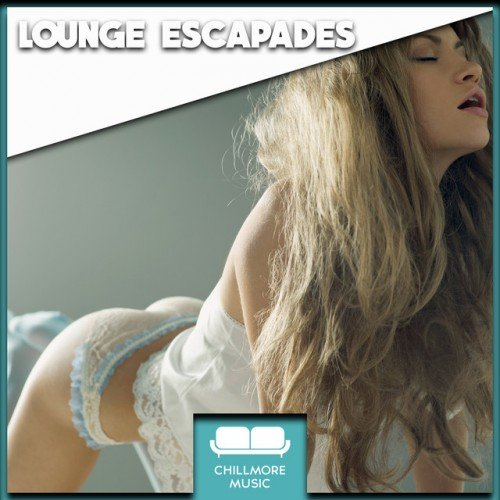 VA - Lounge Escapades (2017)