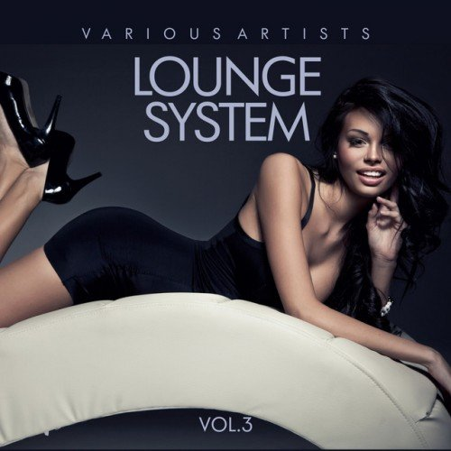 VA - Lounge System Vol.3 (2017)