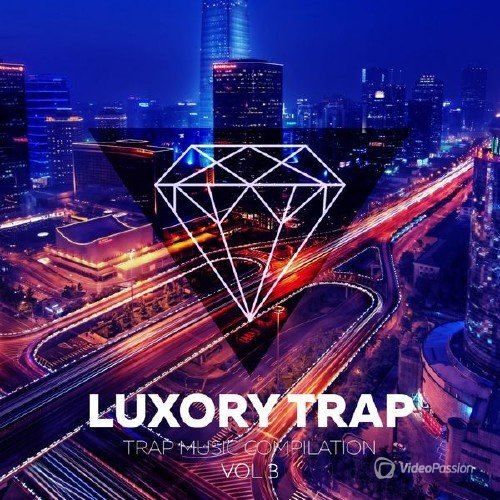 VA - Luxory Trap Vol. 03 (2017)