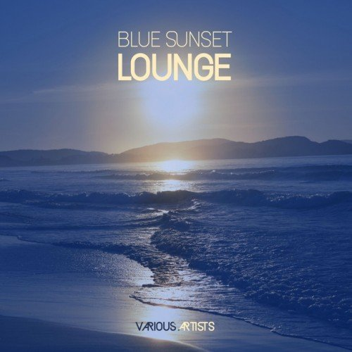 VA - Blue Sunset Lounge (2017)