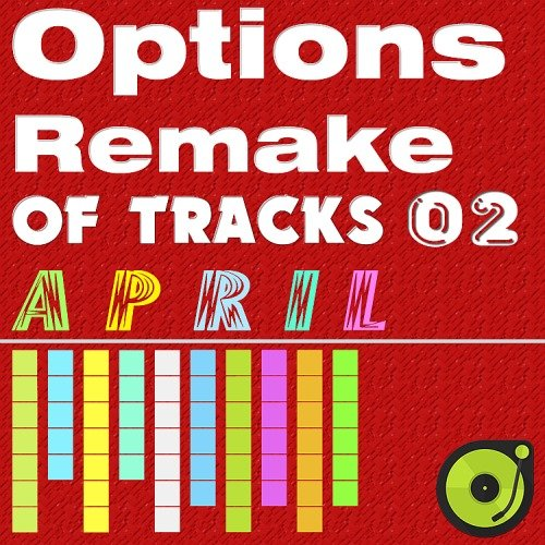 Options Remake Of Tracks (2017 April 02)