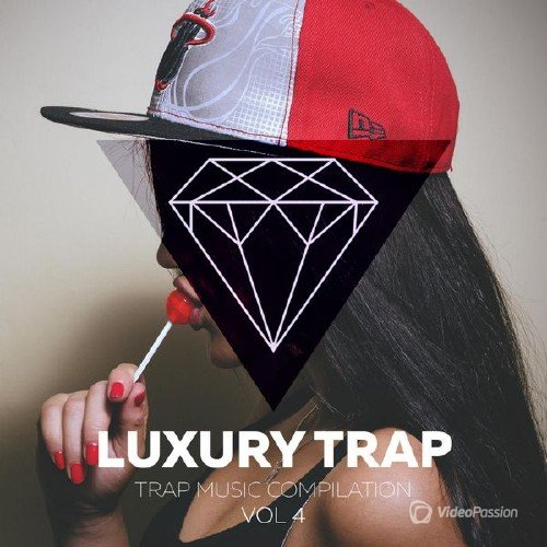 VA - Luxory Trap Vol. 04 (2017)