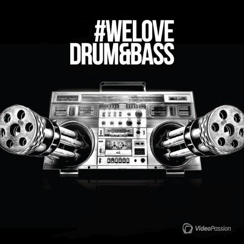VA - We Love Drum & Bass, Vol. 118 (2017)