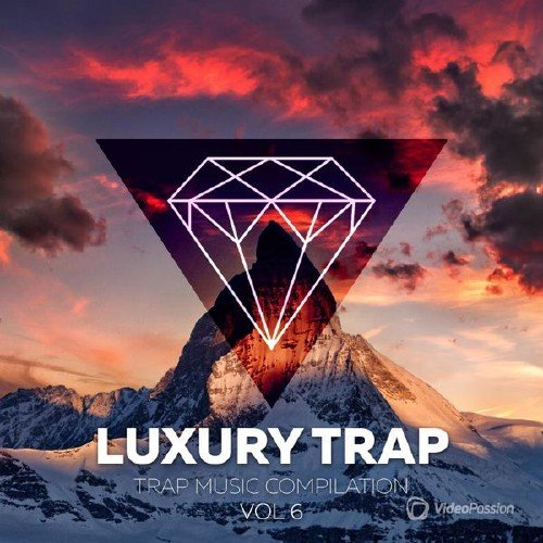 VA - Luxory Trap Vol. 06 (2017)