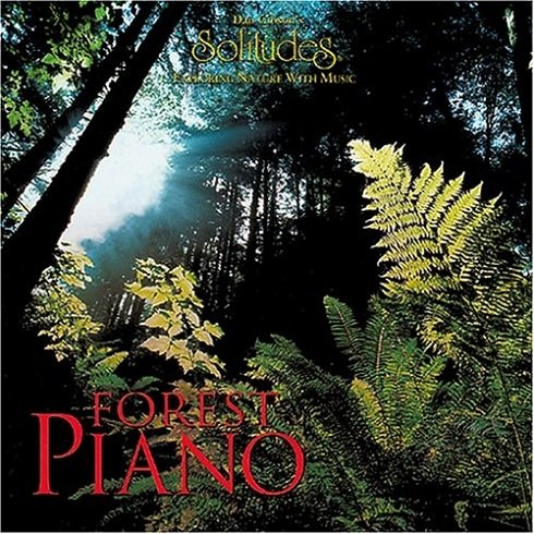 Dan Gibson - Forest Piano (1996) APE