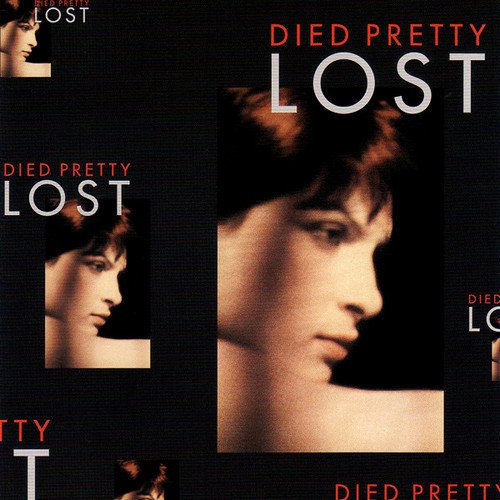 Died Pretty - Lost [Expanded & Remastered] (1988/2013)