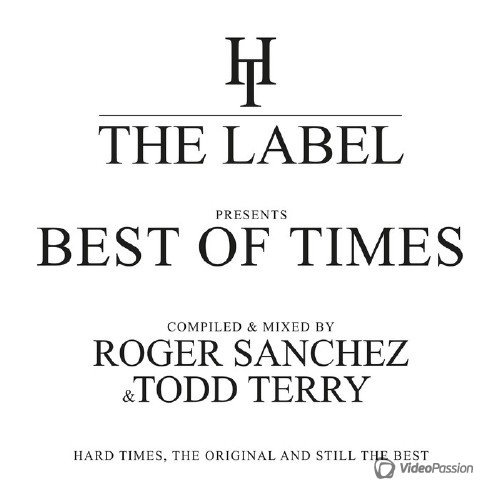 Roger Sanchez & Todd Terry - The Best Of Times (2017)