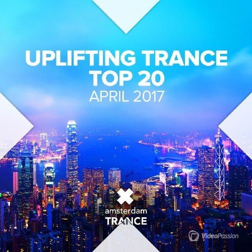 VA - Uplifting Trance Top Twenty: April 2017 (2017)