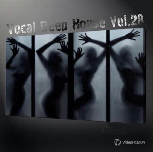 VA - Vocal Deep House Vol.28 (2017)