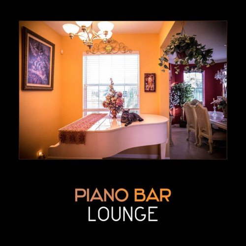 VA - Piano Bar Lounge: Soft Relaxing Piano (2017)