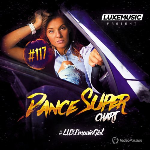 VA - LUXEmusic - Dance Super Chart Vol.117 (2017)