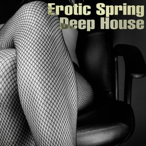 VA - Erotic Spring Deep House (2017)