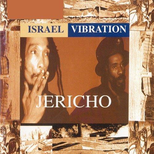 Israel Vibration - Jericho (2000)