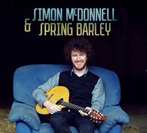 Simon McDonnell & Spring Barley - Simon McDonnell & Spring Barley (2017)