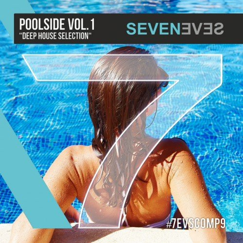 VA - Poolside Vol.1 Deep House Selection (2017)