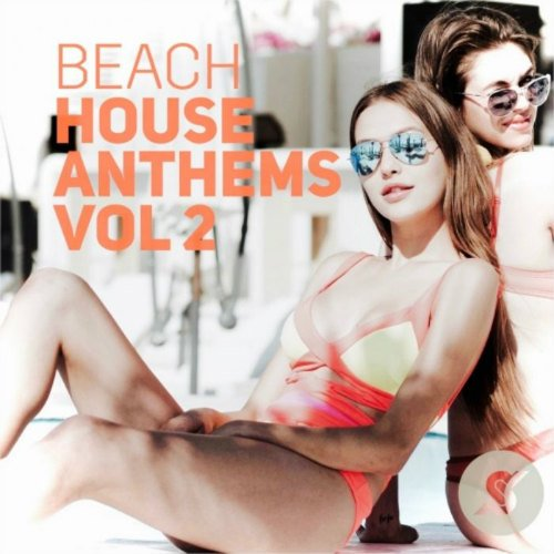 VA-Beach House Anthems Volume 2 (2017)