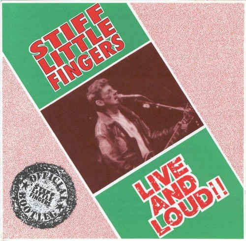 Stiff Little Fingers - Live And Loud!! (1990)