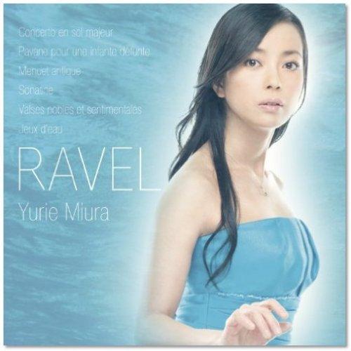 Yurie Miura - Ravel: Piano Works (2009) HD Tracks