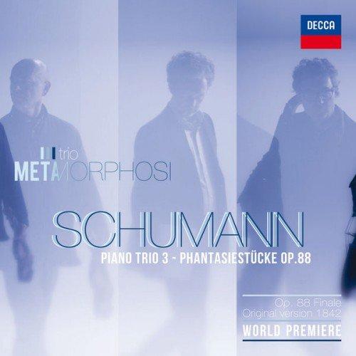 Trio Metamorphosi - Schumann: Piano Trios 3 (2016) HD Tracks