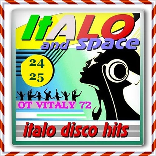 SpaceSynth and ItaloDisco Hits Vol.24-25 (2017)