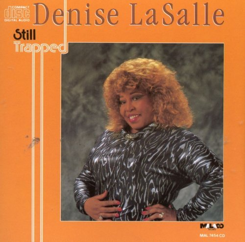 Denise LaSalle - Still Trapped (1990)