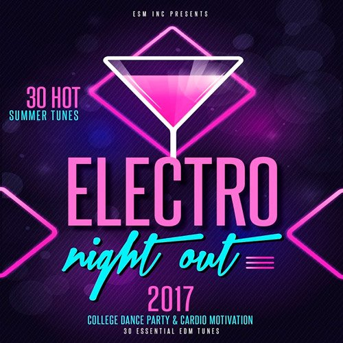 VA-Electro Night Out! (30 Hot & Essential Summer Tunes) (2017)