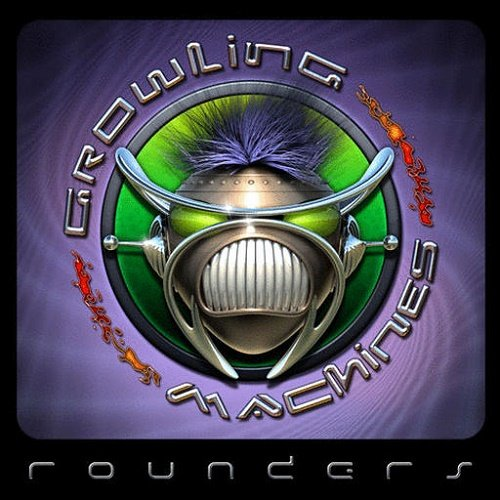 Growling Machines - Rounders (2007)