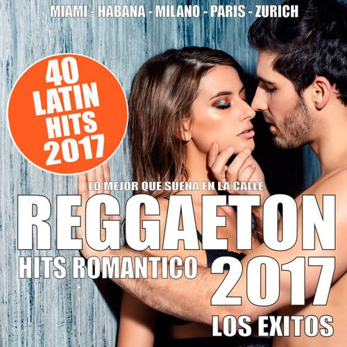 VA-Reggaeton 2017 - 40 Latin Hits Romantico (2017)